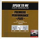 Audio Adrenaline Speak To Me (Premiere Performance Plus Track)