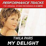 Twila Paris My Delight (Premiere Performance Plus Track)
