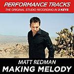 Matt Redman Making Melody (Premiere Performance Plus Track)