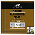 Aaron Spiro Sing (Premiere Performance Plus Track)