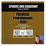 Twila Paris Sparks And Shadows (Premiere Performance Plus Track)
