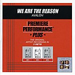Avalon We Are The Reason (Premiere Performance Plus Track)