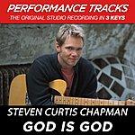 Steven Curtis Chapman God Is God (Premiere Performance Plus Track)
