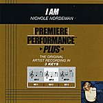 Nichole Nordeman I Am (Premiere Performance Plus Track)