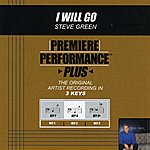 Steve Green I Will Go (Premiere Performance Plus Track)