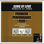 Rebecca St. James Song Of Love (Premiere Performance Plus Track)