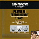 Janna Long Greater Is He (Premiere Performance Plus Track)