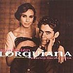Ana Belén Lorquiana 1: Poemas De Frederico Garcia Lorca