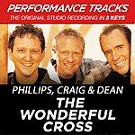 Phillips, Craig & Dean The Wonderful Cross (Premiere Performance Plus Track)