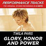 Twila Paris Glory, Honor And Power (Premiere Performance Plus Track)