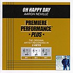 Aaron Neville Oh Happy Day (Premiere Performance Plus Track)