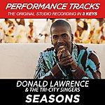 Donald Lawrence & The Tri-City Singers Seasons (Premiere Performance Plus Track)