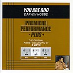 Darwin Hobbs You Are God (Premiere Performance Plus Track)