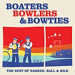 Chris Barber Boaters, Bowlers And Bowties