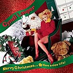 Cyndi Lauper Merry Christmas...Have A Nice Life!