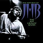 The Jeff Healey Band The Very Best Of JHB