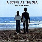 Joe Hisaishi A Scene At The Sea: Official Soundtrack