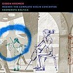 Gidon Kremer Mozart: The Complete Violin Concertos