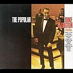 Duke Ellington & His Famous Orchestra The Popular (1999 Remastered)