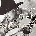 John Anderson The Essential John Anderson