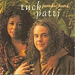 Tuck & Patti Paradise Found