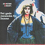 Sebastian Det Gode Menneske Fra Sezuan (2007 Digital Remaster)