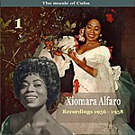 Xiomara Alfaro The Music Of Cuba, Xiomara Alfaro, Volume 1 / Recordings 1956 - 1958