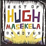 Hugh Masekela The Best Of Hugh Masekela On Novus