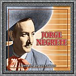 Jorge Negrete Tesoros De Coleccion - Jorge Negrete