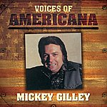 Mickey Gilley Voices Of Americana: Mickey Gilley