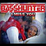 Basshunter I Miss You