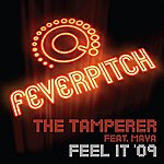 The Tamperer Feel It (Radio Version) (Feat. Maya)