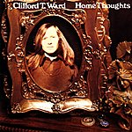 Clifford T. Ward Home Thoughts From Abroad (With Bonus Tracks)