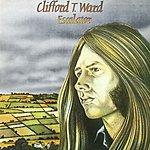 Clifford T. Ward Escalator (With Bonus Track)