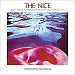 The Nice Autumn 1967 And Spring 1968