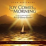 Stan Whitmire Joy Comes In The Morning