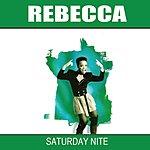 Rebecca Saturday Nite
