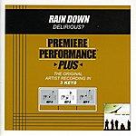 Delirious? Rain Down (Premiere Performance Plus Track)