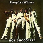 Hot Chocolate Every 1's A Winner