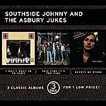 Southside Johnny & The Asbury Jukes I Don't Want To Go Home/This Time It's For Real/Hearts Of Stone (3 Pak)
