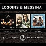 Loggins & Messina Sittin' In/Loggins And Messina/Full Sail (3 Pak)