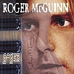 Roger McGuinn Born To Rock And Roll