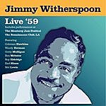 Jimmy Witherspoon Live '59