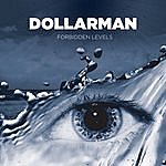Dollarman Forbidden Levels