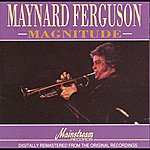 Maynard Ferguson Magnitude