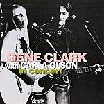 Gene Clark In Concert