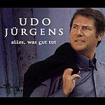 Udo Jürgens Alles, Was Gut Tut/Ein Bote Aus Besseren Welten