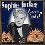 Sophie Tucker The Very Best Of