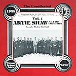 Artie Shaw Artie Shaw & His Orchestra, Vol.1, 1938