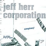 Jeff Herr Corporation Conspiracy!